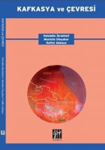 Gazi Kafkasya ve Çevresi