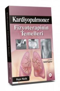 Kardiyopulmoner Fizyoterapinin Temelleri