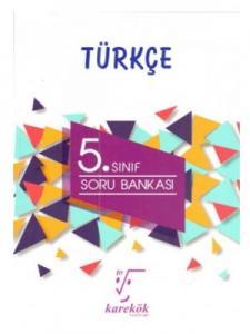 Karekök 5. Sınıf Türkçe Soru Bankası