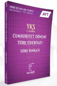 Karekök AYT Cumhuriyet Dönemi Türk Edebiyatı Soru Bankası