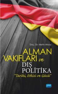 Alman Vakıfları ve Dış Politika
