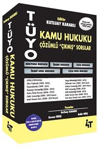 KPSS A Grubu Tüyo Kamu Hukuku Çözümlü Çıkmış Sorular - 4T Yayınları