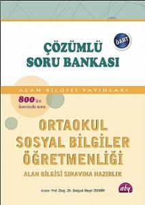 KPSS ÖABT Ortaokul Sosyal Bilgiler Öğretmenliği Çözümlü Soru Bankası - Alan Bilgisi Yayınları