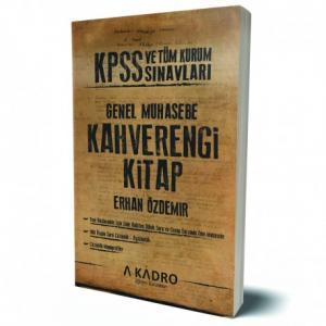 KPSS ve Tüm Kurum Sınavları İçin Genel Muhasebe Kahverengi Kitap - A Kadro Yayınları