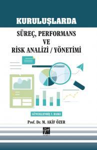 Kuruluşlarda Süreç, Performans ve Risk Analizi Yönetimi