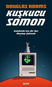 Kuşkucu Somon - Douglas Adams
