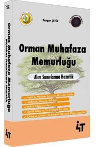4T Yayınları Orman Muhafaza Memurluğu Alım Sınavlarına Hazırlık