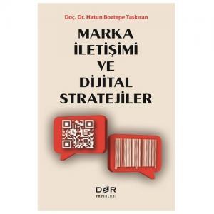 Marka İletişimi ve Dijital Stratejiler - Harun Boztepe Taşkıran