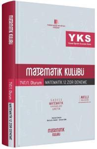 Matematik Kulübü YKS 1. Oturum TYT Matematik 12 Zor Deneme