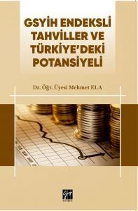 Gsyih Endeksli Tahviller ve Türkiye'deki Potansiyeli