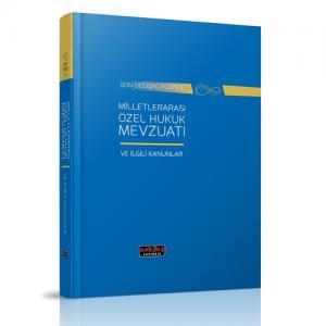 Milletlerarası Özel Hukuk Mevzuatı ve İlgili Kanunlar  Savaş Yayınları