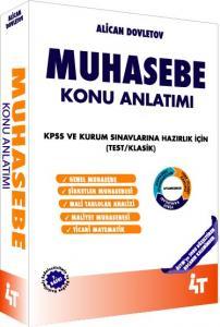 4T Muhasebe Konu Anlatımlı KPSS ve Kurum Sınavlarına Hazırlık için