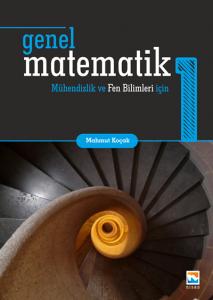 Nisan Genel Matematik 1 Mühendislik ve Fen Bilimleri için - Mahmut Koçak