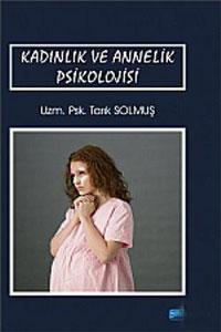 Nobel Akademi Kadınlık ve Annelik Psikolojisi