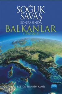 Nobel Akademi Soğuk Savaş Sonrasında Balkanlar (1990-2015)