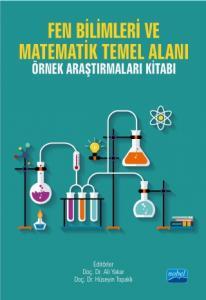 Fen Bilimleri ve Matematik Temel Alanı Örnek Araştırmaları Kitabı