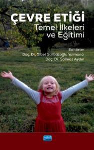 Çevre Etiği -Temel İlkeleri ve Eğitimi Nobel Yayınevi