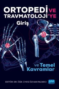 Ortopedi ve Travmatolojiye Giriş