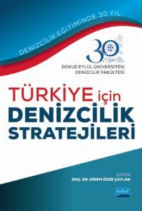 Türkiye İçin Denizcilik Stratejileri