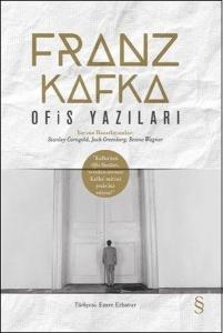 Ofis Yazıları - Franz Kafka