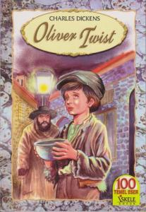 Oliver Twist - 100 Temel Eser