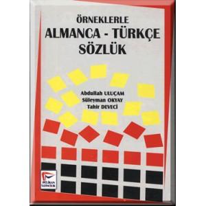 Örneklerle Almanca - Türkçe Sözlük