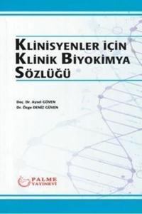 Klinisyenler için Klinik Biyokimya Sözlüğü