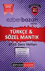 Pegem Akademi KPSS Ezberbozan Türkçe Sözel Mantık Ders Notları