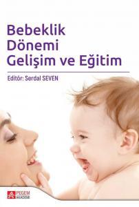 Pegem Yayınları Bebeklik Dönemi Gelişim ve Eğitim