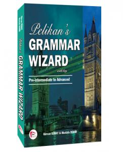 Pelikan 's Grammar Wizard 2 With Key Pre-intermediate to Advanced - Gürcan Günay, Mustafa Demir