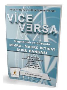 Pelikan Vice Versa Uygulamalı ve Çözümlü Mikro - Makro İktisat Soru Bankası KPSS ve Bütün Kurum Sınavları için