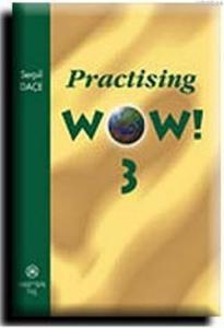 Practising Wow! 3