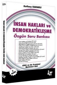 4T İnsan Hakları ve Demokratikleşme Özgün Soru Bankası