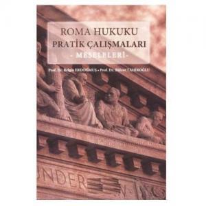 Roma Hukuku Pratik Çalışmaları - Meseleleri