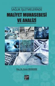 Sağlık İşletmelerinde Maliyet Muhasebesi ve Analizi Gazi Kitabevi