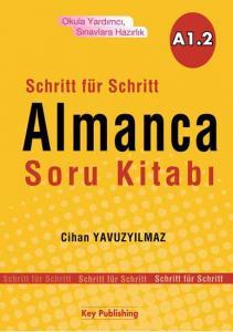 Schritt für Schritt Almanca Soru Kitabı A1.2 - Cihan Yavuzyılmaz