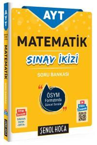 Şenol Hoca AYT Matematik Sınav İkizi Soru Bankası