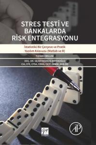 Stres Testi ve Bankalarda Risk Entegrasyonu