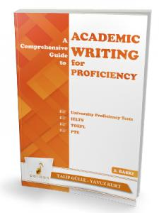 A Comprehensive Guide to Academic Writing for Proficiency