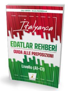 İtalyanca Edatlar Rehberi – Guida Alle Preposizioni – Livello (A1- C1)