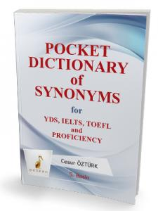 Pocket Dictionary of Synonyms for YDS,TOEFL, IELTS Proficiency - Cesur Öztürk