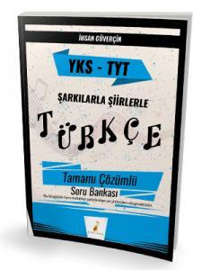 YKS TYT Şarkılarla Şiirlerle Türkçe Tamamı Çözümlü Soru Bankası