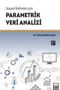 Sosyal Bilimler İçin Parametrik Veri Analizi Gazi Kitabevi
