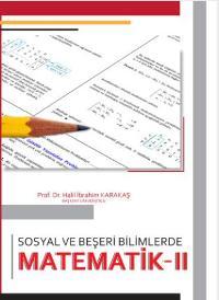Sosyal ve Beşeri Bilimlerde Matematik II - Halil İbrahim Karakaş