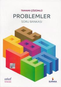Supara Tamamı Çözümlü Problemler Soru Bankası