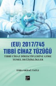 (EU) 2017/745 Tibbi Cihazlar Tüzüğü