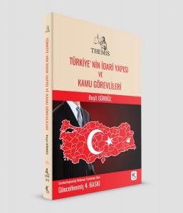 Kuram Themis Türkiye'nin İdari Yapısı ve Kamu Görevlileri