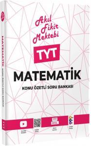 Tonguç Akademi TYT Matematik Akıl Fikir Mektebi Konu Özetli Soru Bankası