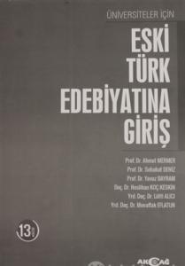 Üniversiteler İçin Eski Türk Edebiyatına Giriş