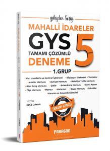 Paragon Yayıncılık 2020 Mahalli İdareler GYS 1.GRUP için 5 Çözümlü Deneme Sınavı
